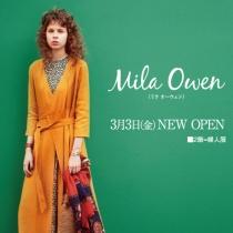 〈2階インフォメーション〉〈ミラ オーウェン〉3月3日(金) NEW OPEN