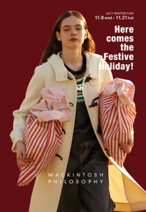 〈マッキントッシュフィロソフィー〉冬のフェア『Here comes the Festive Holiday!』を開催いたします!!
